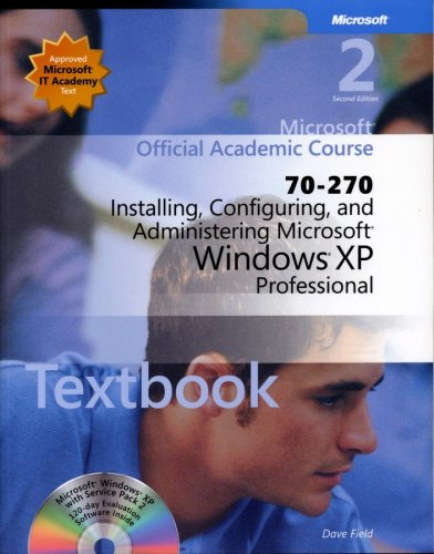 9780470068809: 70-270 Installing, Configuring, and Administering Microsoft Windows XP Professional Package (Microsoft Official Academic Course Series)