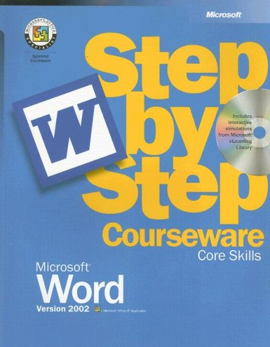 Microsoft Word Version 2002 Step-by-Step Courseware Core Skills, by Microsoft Official Academic ...