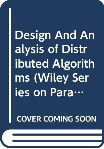9780470072646: Design And Analysis of Distributed Algorithms