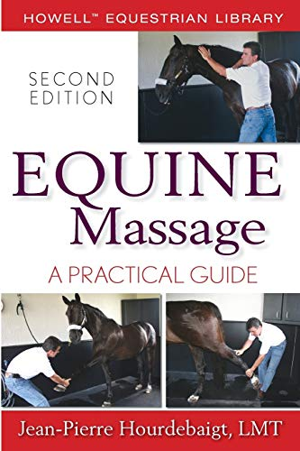 9780470073384: Equine Massage: A Practical Guide (Howell Equestrian Library)