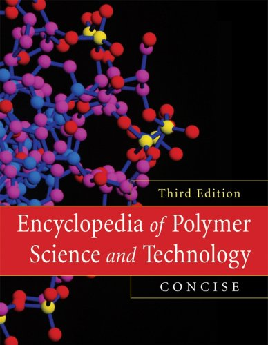 9780470073704: Encyclopedia of Polymer Science and Technology, Concise