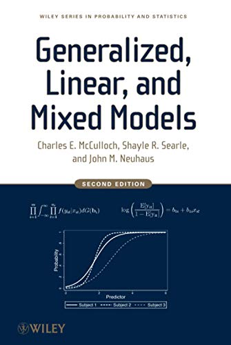 9780470073711: Generalized, Linear, and Mixed Models