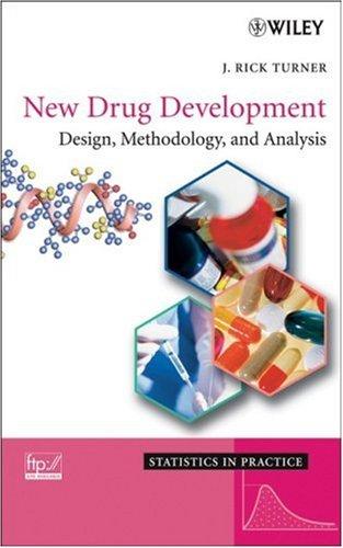 9780470073735: New Drug Development: Design, Methodology, and Analysis (Statistics in Practice)
