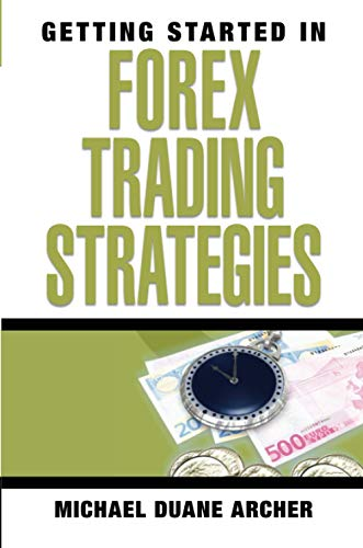 9780470073926: Getting Started in Forex Trading Strategies