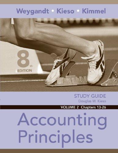 Study Guide, Volume II, Chs. 13-26 to: Jerry J. Weygandt,