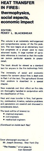 Heat Transfer in Fires: Thermophysics, Social Aspects, Economic Impact: Blackshear, Perry, ed.
