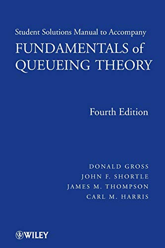 9780470077962: Solutions Manual to accompany Fundamentals of Queueing Theory, 4e