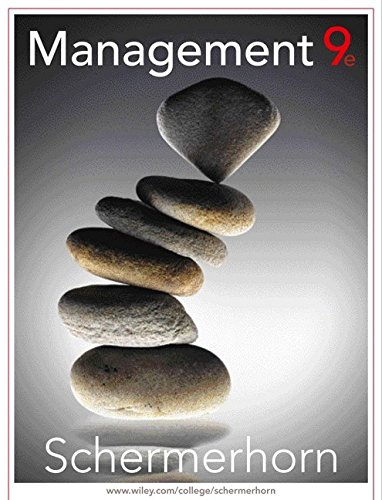 Management, Ninth Edition: John R. Schermerhorn