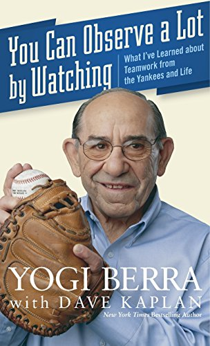 9780470079928: You Can Observe A Lot By Watching: What I've Learned About Teamwork From the Yankees and Life