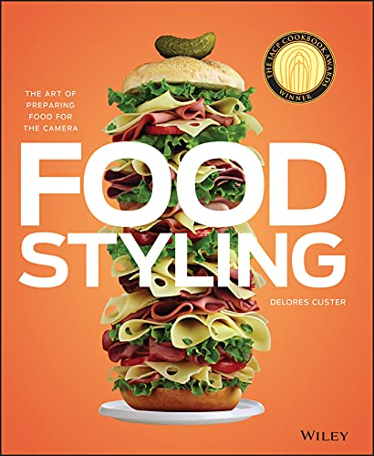 9780470080191: Food Styling: The Art of Preparing Food for the Camera
