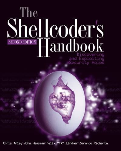 9780470080238: The Shellcoder's Handbook: Discovering and Exploiting Security Holes, 2nd Edition
