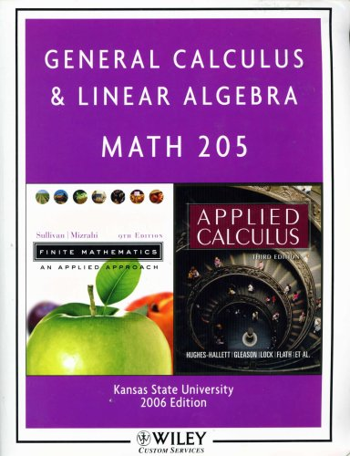 9780470080436: General Calculus & Linear Algebra (, Selected Materials from Applied Calculus, 3rd ed, and from Finite Mathematics, 9th edition, Math 205, Kansas State University 2006 ed.)