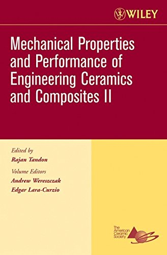 Mechanical Properties And Performance Of Engineering Ceramics And Composites Ii