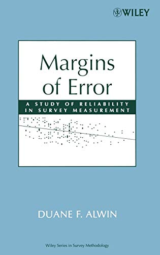9780470081488: Margins of Error: A Study of Reliability in Survey Measurement