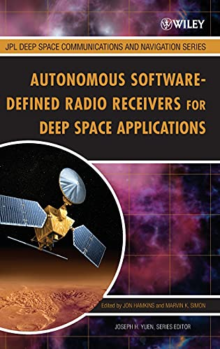 9780470082126: Autonomous Software-Defined Radio Receivers for Deep Space Applications (JPL Deep-space Communications and Navigation Series)