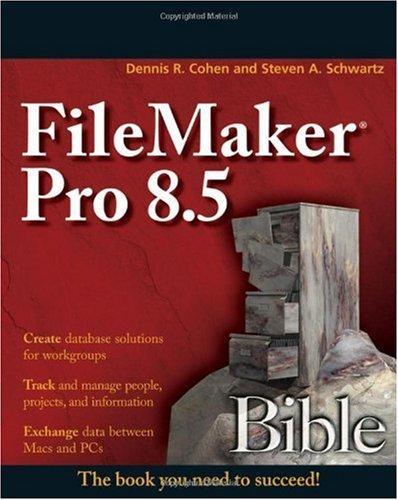 9780470082775: FileMaker Pro 8.5 Bible