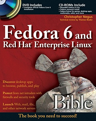 9780470082782: Fedora 6 and Red Hat Enterprise Linux Bible