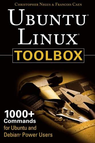 9780470082935: Ubuntu Linux Toolbox: 1000+ Commands for Ubuntu and Debian Power Users