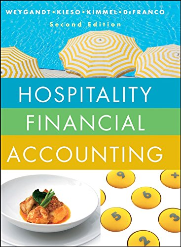 Hospitality Financial Accounting: Weygandt, Jerry J.,