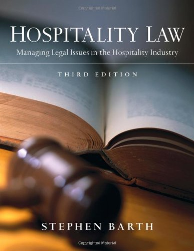Hospitality Law: Managing Legal Issues in the: Barth, Stephen C.