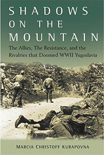 Shadows on the Mountain: The Allies, the: Kurapovna, Marcia