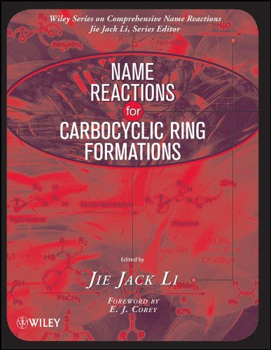 Name Reactions for Carbocyclic Ring Formations (Comprehensive: Editor-Jie Jack Li;