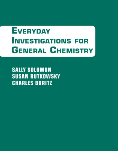 Everyday Investigations for General Chemistry: Sally Solomon, Susan