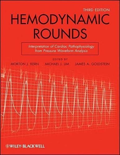 9780470085769: Hemodynamic Rounds: Interpretation of Cardiac Pathophysiology from Pressure Waveform Analysis