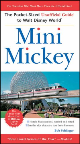 9780470085820: Mini Mickey: The Pocket-Sized Unofficial Guide to Walt Disney World (Unofficial Guides)