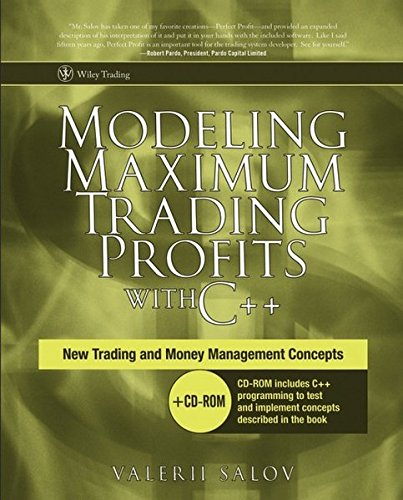 9780470086230: Modeling Maximum Trading Profits with C++: New Trading and Money Management Concepts [With CD-ROM] (Wiley Trading)