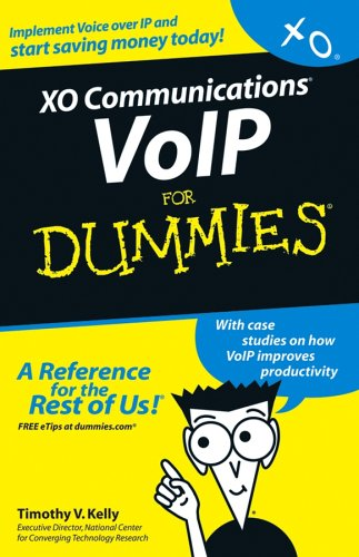 XO Communications VoIP for Dummies: Kelly, Timothy V.