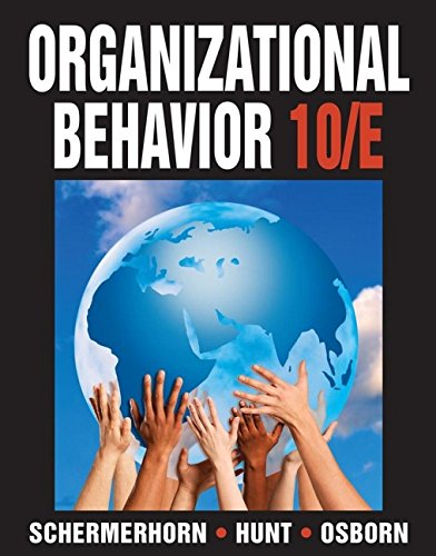 Organizational Behavior: Schermerhorn Jr., John