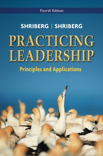 9780470086988: Practicing Leadership: Principles and Applications