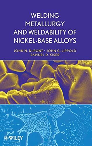 9780470087145: Welding Metallurgy and Weldability of Nickel-Base Alloys