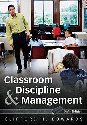 9780470087572: Classroom Discipline and Management