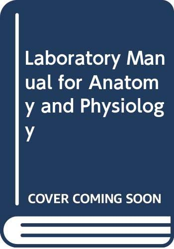 9780470087701: Laboratory Manual for Anatomy and Physiology