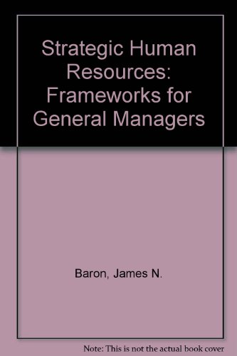 9780470088135: Strategic Human Resources: Frameworks for General Managers, International Edition