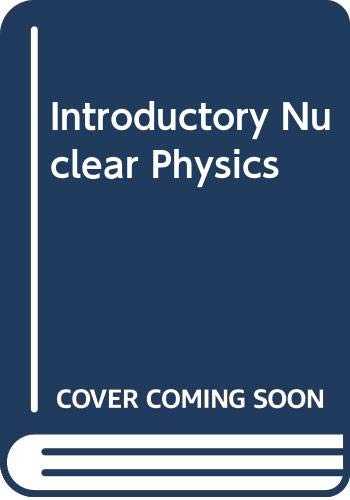 9780470088364: Introductory Nuclear Physics