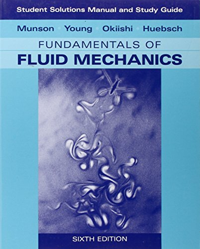 9780470088531: Student Solutions Manual and Student Study Guide to Fundamentals of Fluid Mechanics