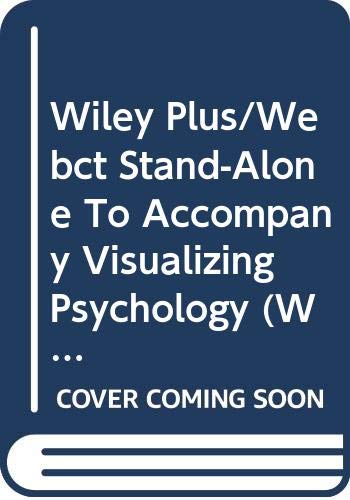 9780470089538: Wiley Plus/Webct Stand-Alone To Accompany Visualizing Psychology (Wiley Plus Products)