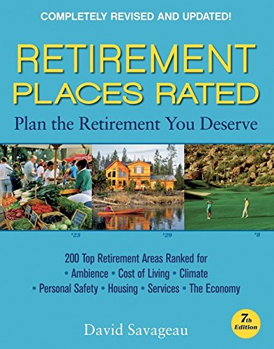 9780470089590: Retirement Places Rated: What You Need to Know to Plan the Retirement You Deserve (Places Rated series)