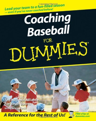 9780470089606: Coaching Baseball For Dummies