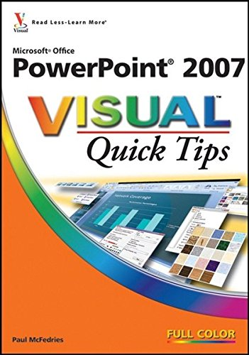 9780470089736: Microsoft Office PowerPoint 2007 Visual Quick Tips