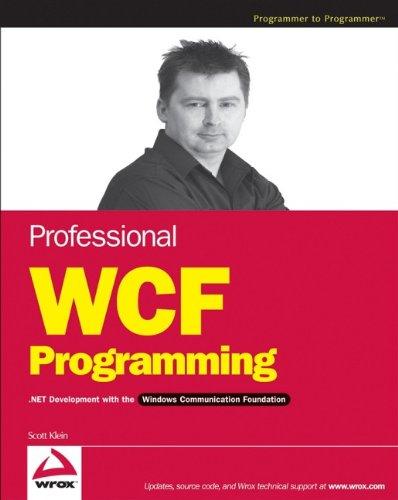 9780470089842: Professional WCF Programming: .NET Development with the Windows Communication Foundation