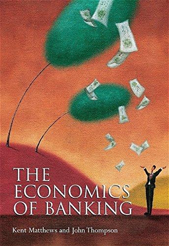 9780470090084: The Economics of Banking