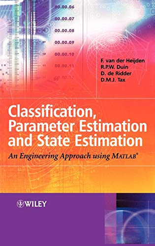 9780470090138: Classification, Parameter Estimation and State Estimation: An Engineering Approach Using MATLAB