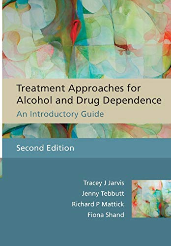 9780470090398: Treatment Approaches for Alcohol and Drug Dependence: An Introductory Guide