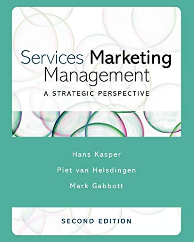 Services Marketing Management : A Strategic Perspective: Mark Gabbott; Piet