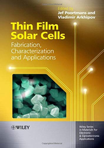 Thin Film Solar Cells: Fabrication, Characterization and
