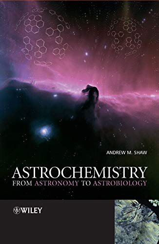 9780470091364: Astrochemistry: From Astronomy to Astrobiology